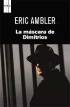 la mascara de dimitrios-eric ambler-9788490060063
