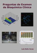 preguntas de examen de bioquímica clinica (ebook)-luis rello-9788490099063