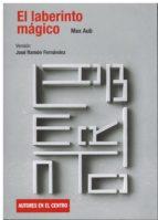 el laberinto magico-max aub-jose ramon fernandez-9788490412763