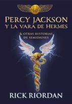 percy jackson y la vara de hermes y otras historias de semidioses rick riordan 9788490439463