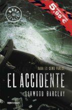 el accidente-linwood barclay-9788490625163