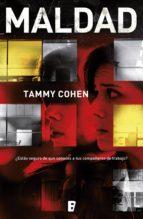 maldad (ebook)-tammy cohen-9788490697863
