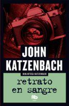 retrato en sangre john katzenbach 9788490703663