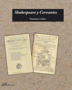 shakespeare y cervantes (ebook) francisco calero calero 9788490858363