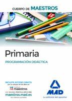 cuerpo de maestros primaria. programación didáctica-9788490931363