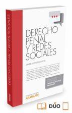 Derecho penal y redes sociales (Monografias (aranzadi))