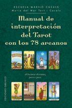 manual de interpretacion del tarot con 22 arcanos maria del mar tort i casals 9788491112563