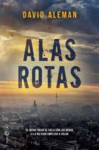 alas rotas (ebook)-david aleman-9788491643463