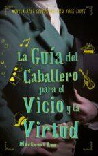 la guía del caballero para el vicio y la virtud-mackenzie lee-9788492918263