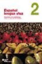español lengua viva 2 cuaderno de actividades+cd rom interactivo 9788493453763