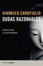 dudas razonables (serie guido guerreri 3)-gianrico carofiglio-9788493618063