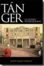 tanger: la ciudad internacional-rocio rojas-marcos-9788493668563