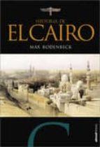 el cairo: la ciudad victoriosa max rodenbeck 9788493764463