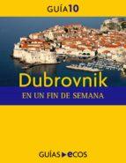 DUBROVNIK. EN UN FIN DE SEMANA (EBOOK)