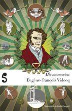 mis memorias eugene francois vidocq 9788493943363