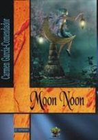 moon noon-carmen garcia-comendador-9788494095863