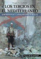 los tercios en el mediterráneo hugo �lvaro ca�ete carrasco 9788494288463