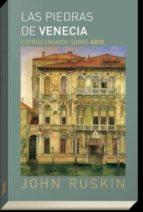 las piedras de venecia y otros ensayos sobre arte john ruskin 9788494513763