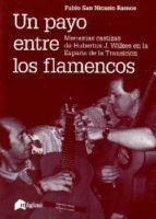un payo entre los flamencos-pablo san nicasio ramos-9788494534263