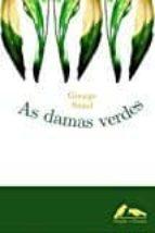 As damas verdes (Xeral)