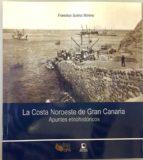 la costa noroeste de gran canaria francisco suarez moreno 9788494574863