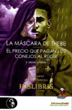 la mascara de thebe y otros relatos 9788494624063