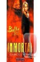 Inmortal, buffy cazavampiros -Buffy Caza Vampiros (Buffy Caza Vampiros / Buffy the Vampire Slayer)