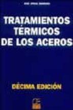 tratamientos termicos de los aceros (10ª ed.)-jose apraiz barreiro-9788495312563