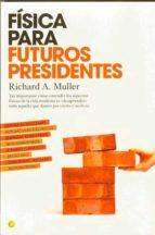 fisica para futuros presidentes-richard miller-9788495348463
