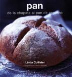 pan: de la chapata al pan de centeno-linda collister-9788495376763