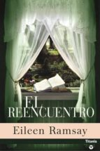 el reencuentro-eileen ramsay-9788495752963