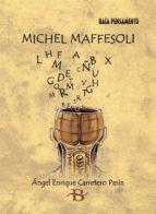Descargas gratuitas de libros de Google Michel maffesoli