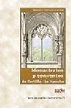 monasterios y conventos de castilla-la mancha-antonio herrero casado-9788496236363