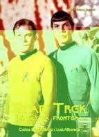 star trek: la ultima frontera-carlos diaz maroto-luis alboreca-9788496423763