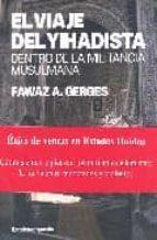 el viaje del yihadista: dentro de la militancia musulmana fawaz a. gerges 9788496642263