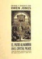 el patio alhambra en el cystal palace-owen jones-9788496775763