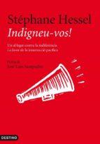 Indigneu-vos!: Un al·legat contra la indiferència i a favor de la insurrecció pacífica (L
