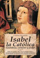 Isabel la Católica: Reino de Castilla, 1451. Nace la enérgica mujer y excepcional gobernante bajo cuyo mandato se logrará el descubrimiento de América y la reconquista de Granada. (Novela Histórica)