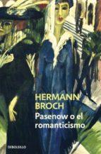 Pasenow o el romanticismo (Trilogía de los sonámbulos 1)