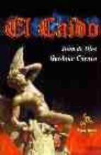 el caido-juan de dios garduño cuenca-9788498020663