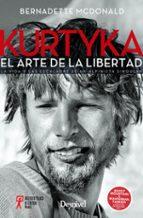 kurtyka: el arte de la libertad: la via y las escaladas de un alpinista singular-bernadette mcdonald-9788498294163
