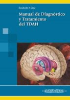 manual de diagnostico y tratamiento del tdah cesar soutullo esperon 9788498350463