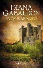 la cruz ardiente (saga outlander 5)-diana gabaldon-9788498387063