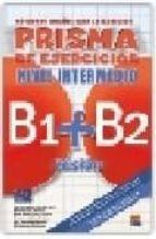 prisma fusion b1+b2 inter (ejercicios) 9788498481563
