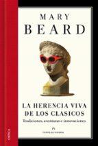 la herencia viva de los clasicos mary beard 9788498926163