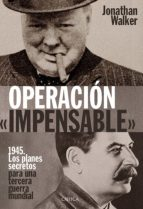 operacion «impensable»-jonathan walker-9788498928563