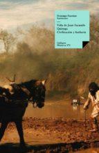 VIDA DE JUAN FACUNDO QUIROGA. CIVILIZACIÓN Y BARBARIE (EBOOK)