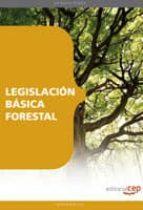 legislacion basica forestal 9788499373263
