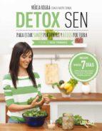 detox sen para estar sanos por dentro y bellos por fuera (ebook)-nuria roura-9788499448763