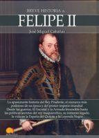 breve historia de felipe ii-9788499678863